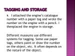 tagging and storage
