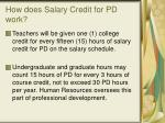 how does salary credit for pd work
