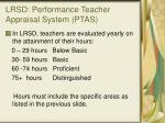 lrsd performance teacher appraisal system ptas