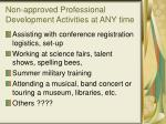 non approved professional development activities at any time1