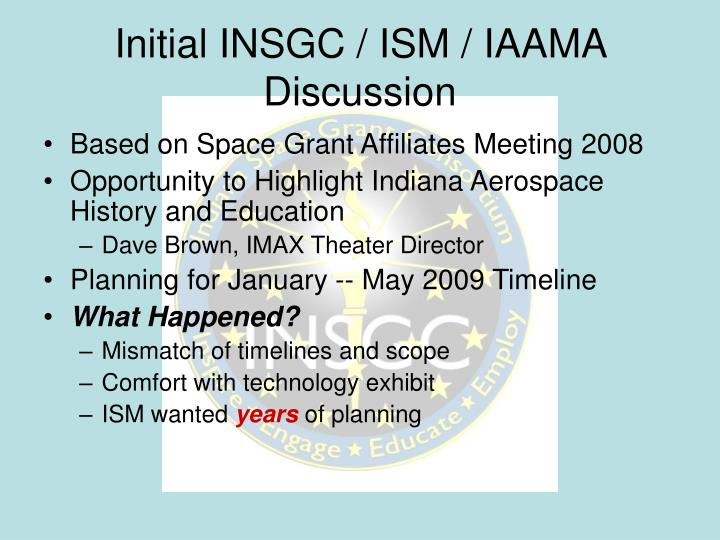 Initial insgc ism iaama discussion