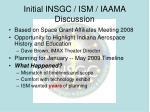 initial insgc ism iaama discussion