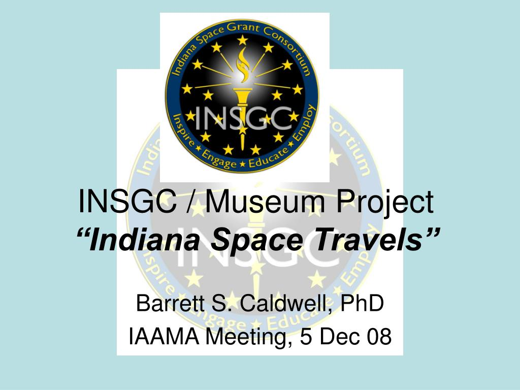 insgc museum project indiana space travels l.