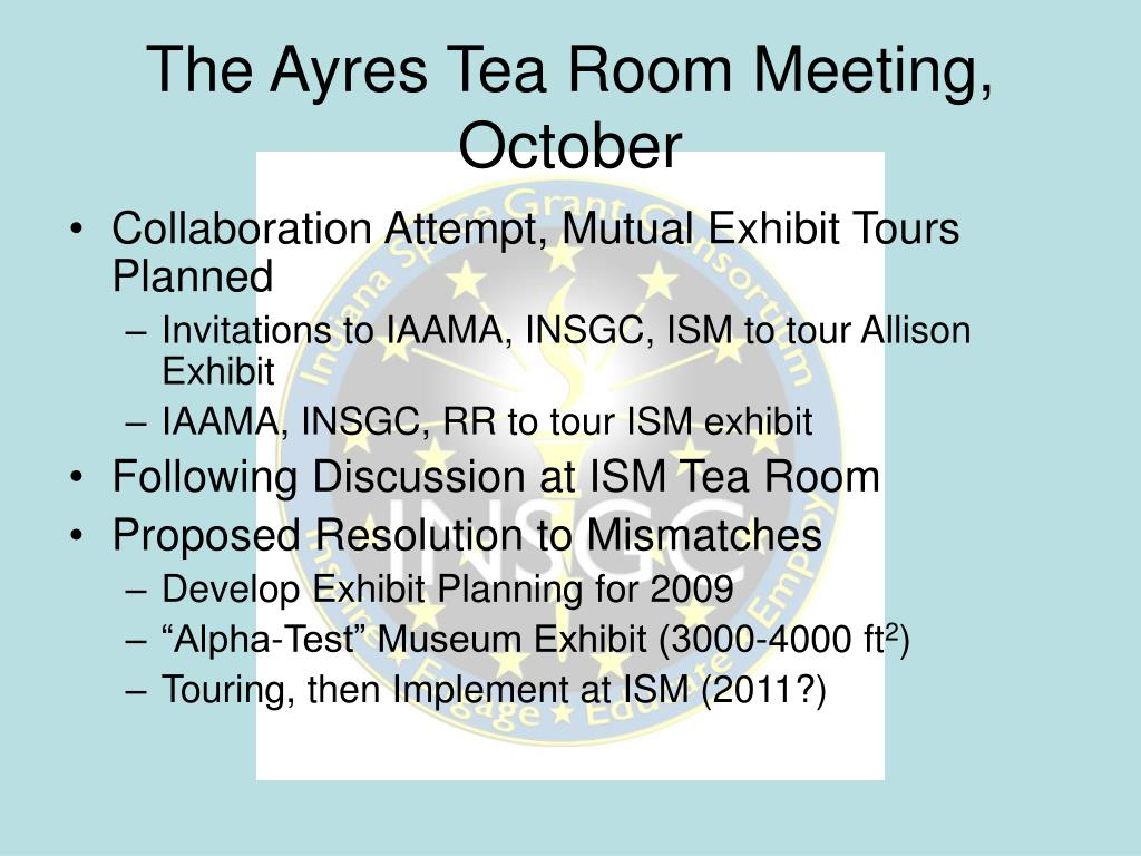 The Ayres Tea Room Meeting, October