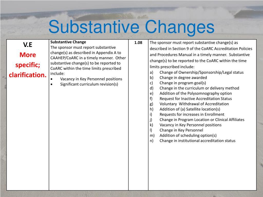 Substantive Changes