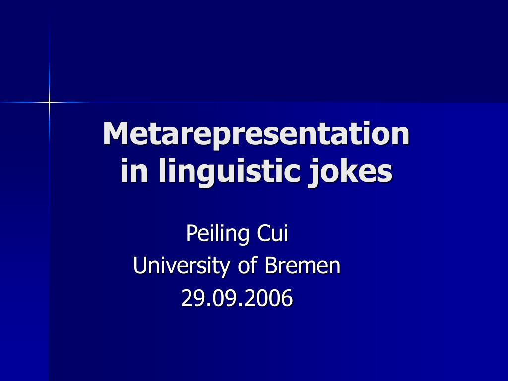 metarepresentation in linguistic jokes l.