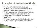 examples of institutional goals55