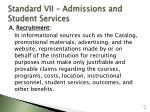 standard vii admissions and student services