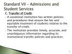 standard vii admissions and student services117