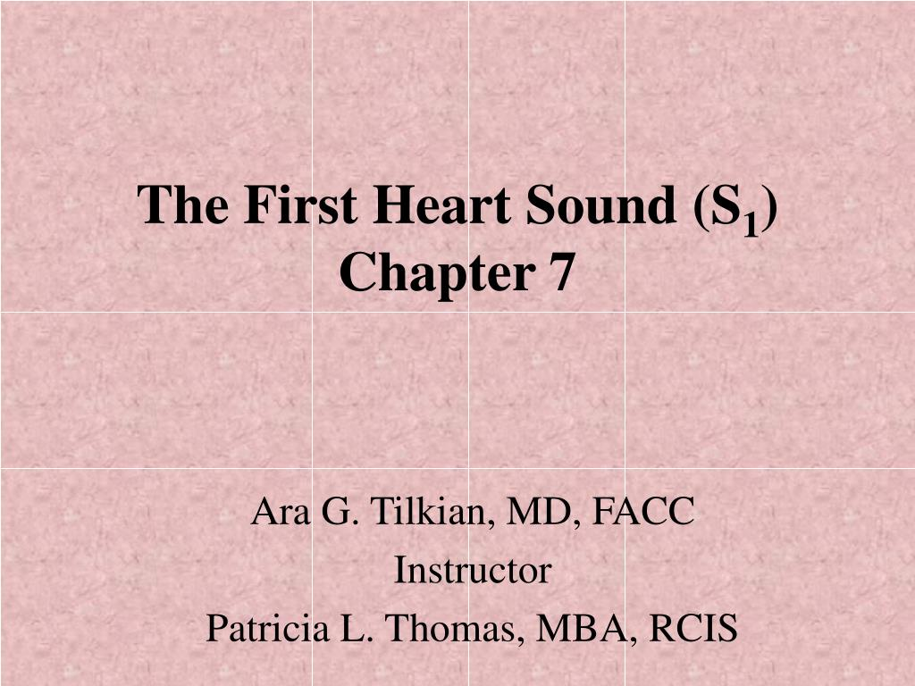 the first heart sound s 1 chapter 7 l.