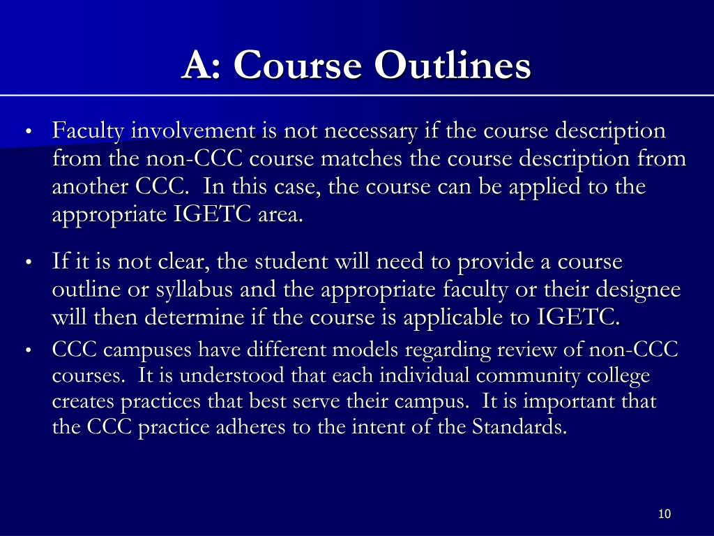 Faculty involvement is not necessary if the course description from the non-CCC course matches the course description from another CCC.  In this case, the course can be applied to the appropriate IGETC area.