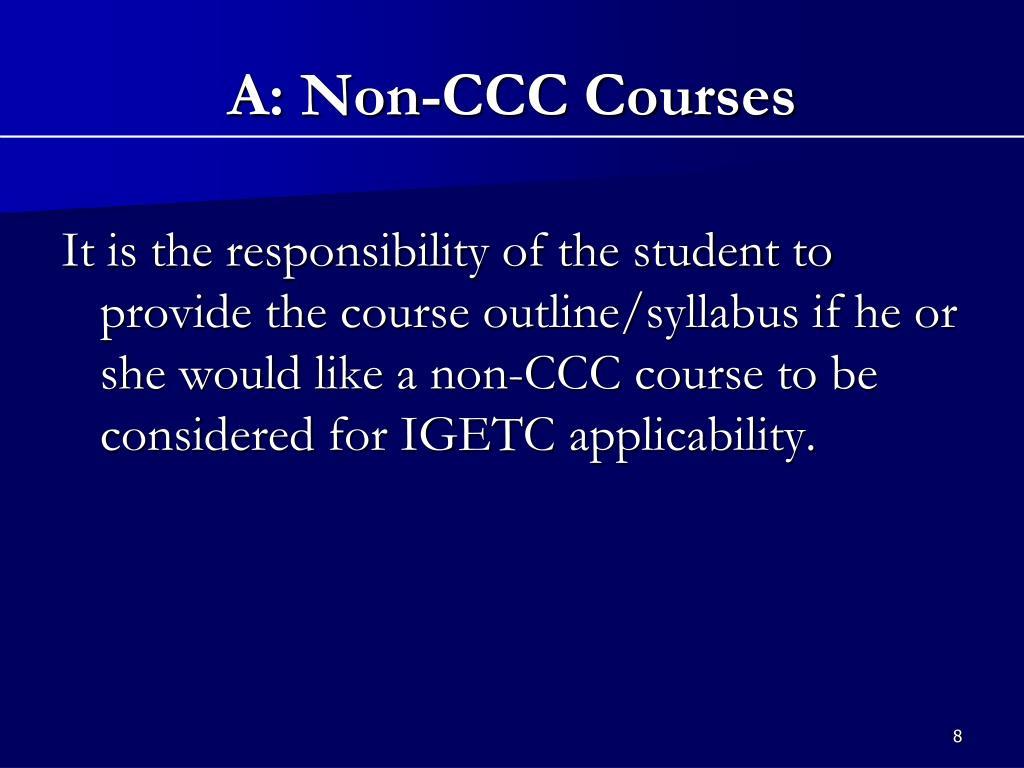 A: Non-CCC Courses
