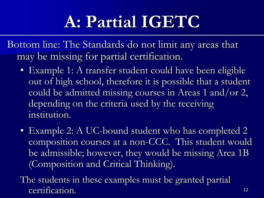 A: Partial IGETC