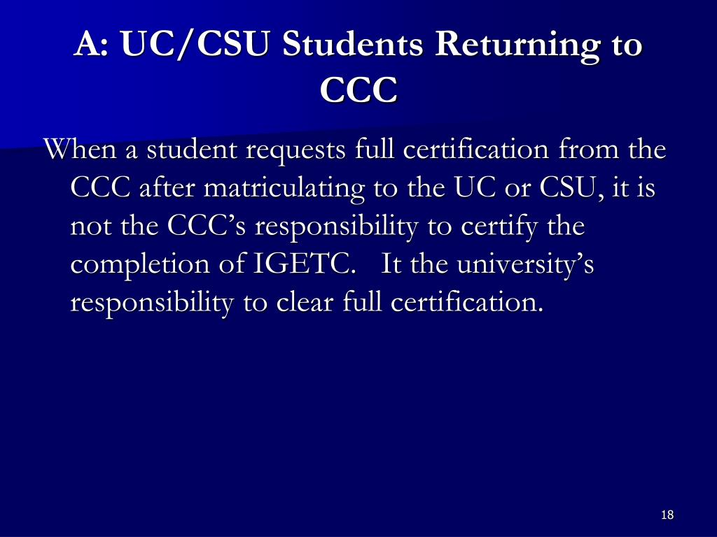 A: UC/CSU Students Returning to CCC