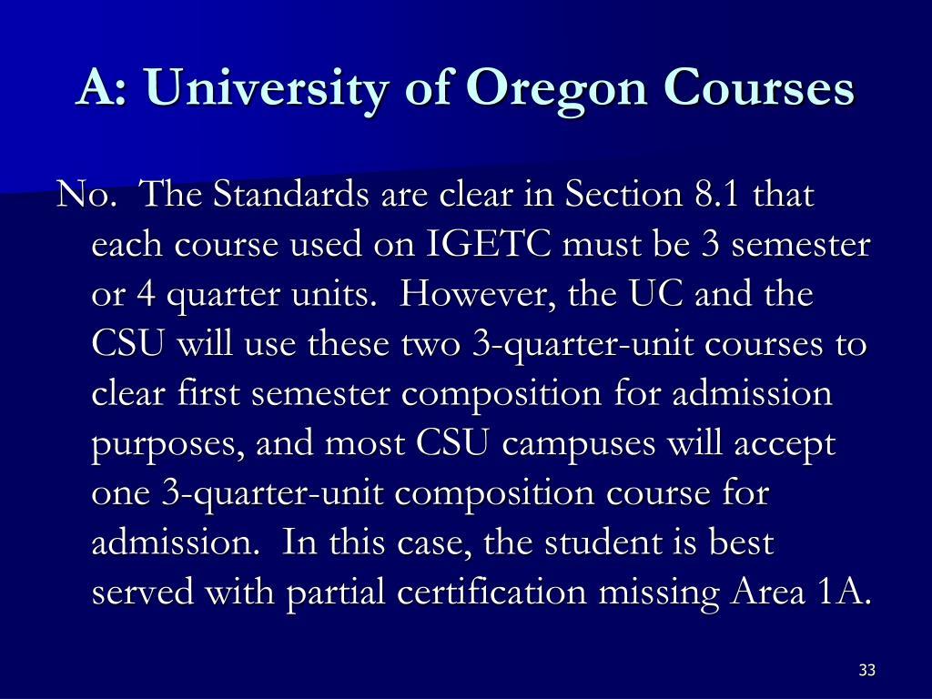 A: University of Oregon Courses