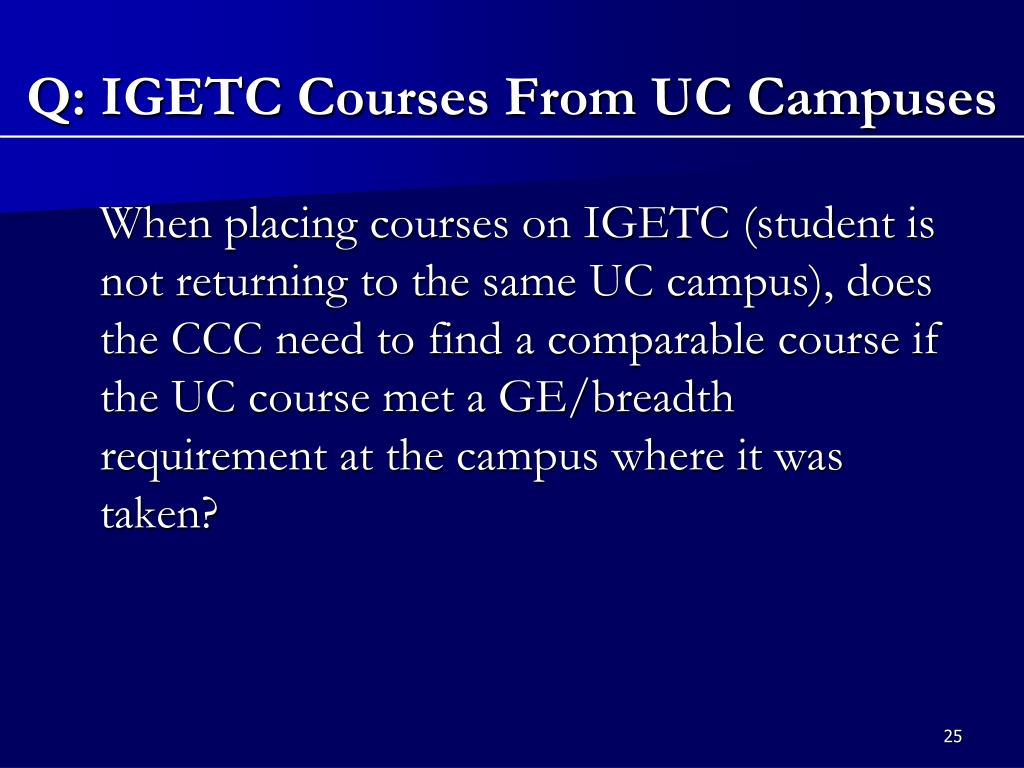 Q: IGETC Courses From UC Campuses