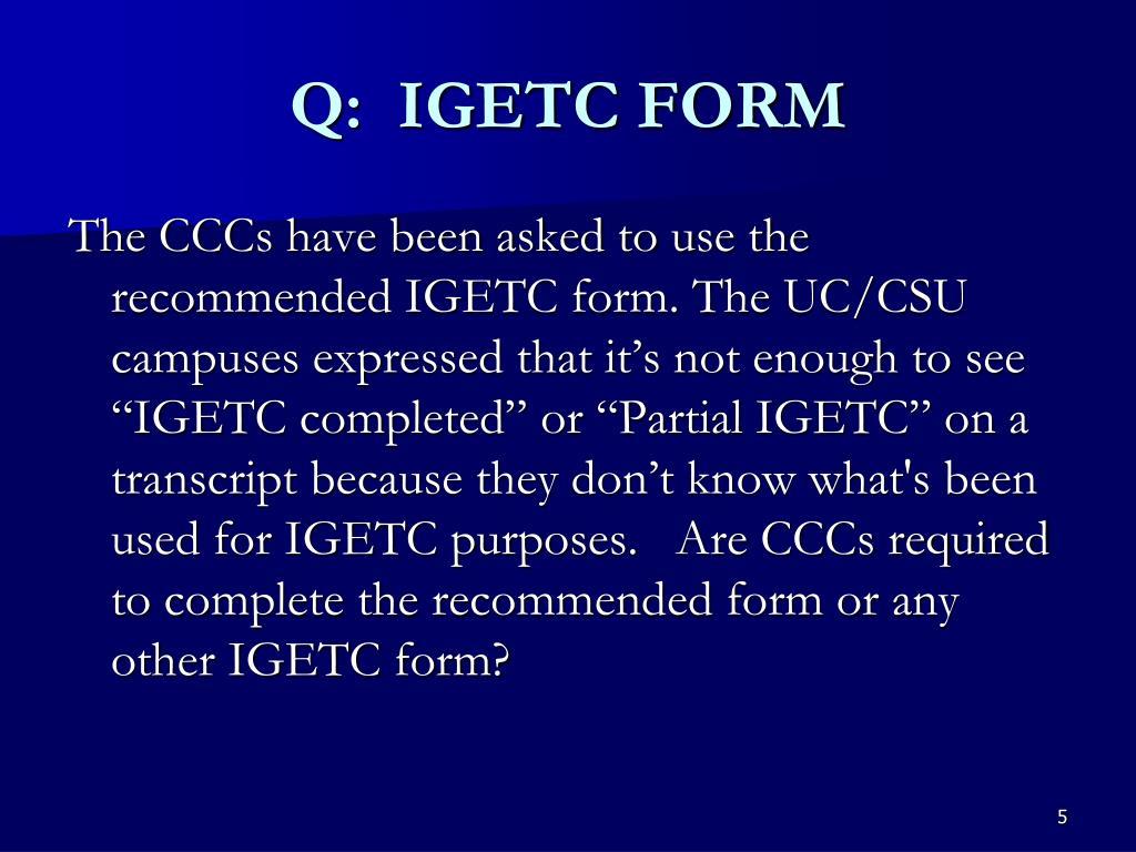 Q:  IGETC FORM