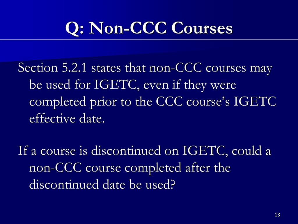 Q: Non-CCC Courses
