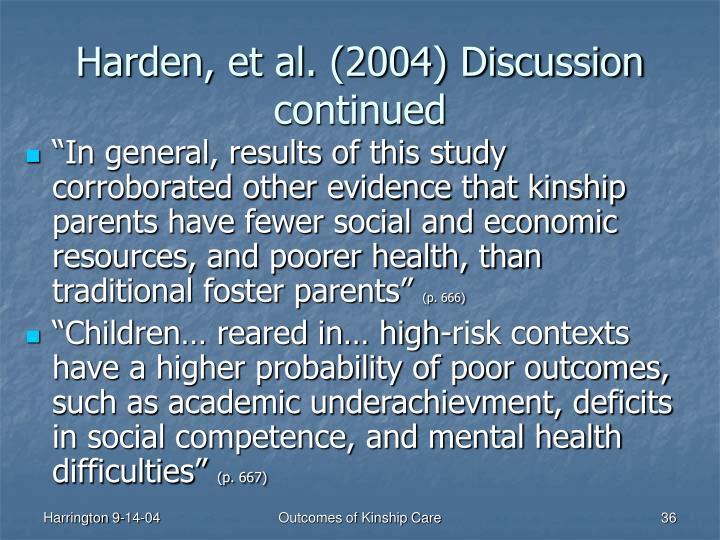 Harden, et al. (2004) Discussion continued