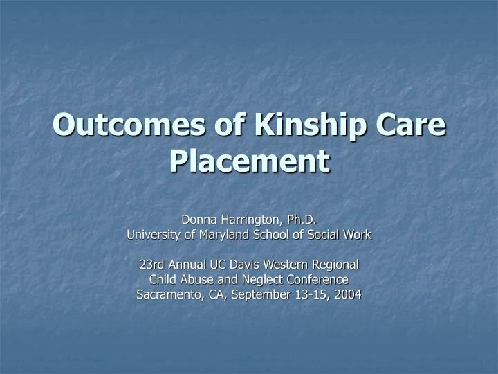 outcomes of kinship care placement n.