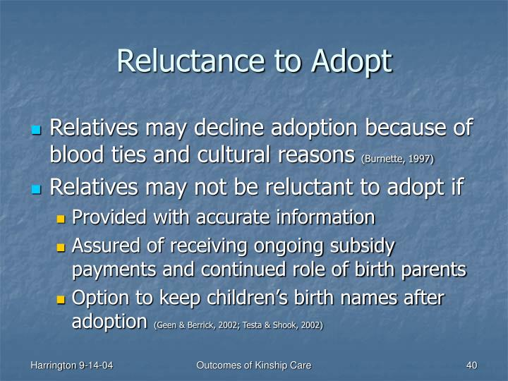 Reluctance to Adopt