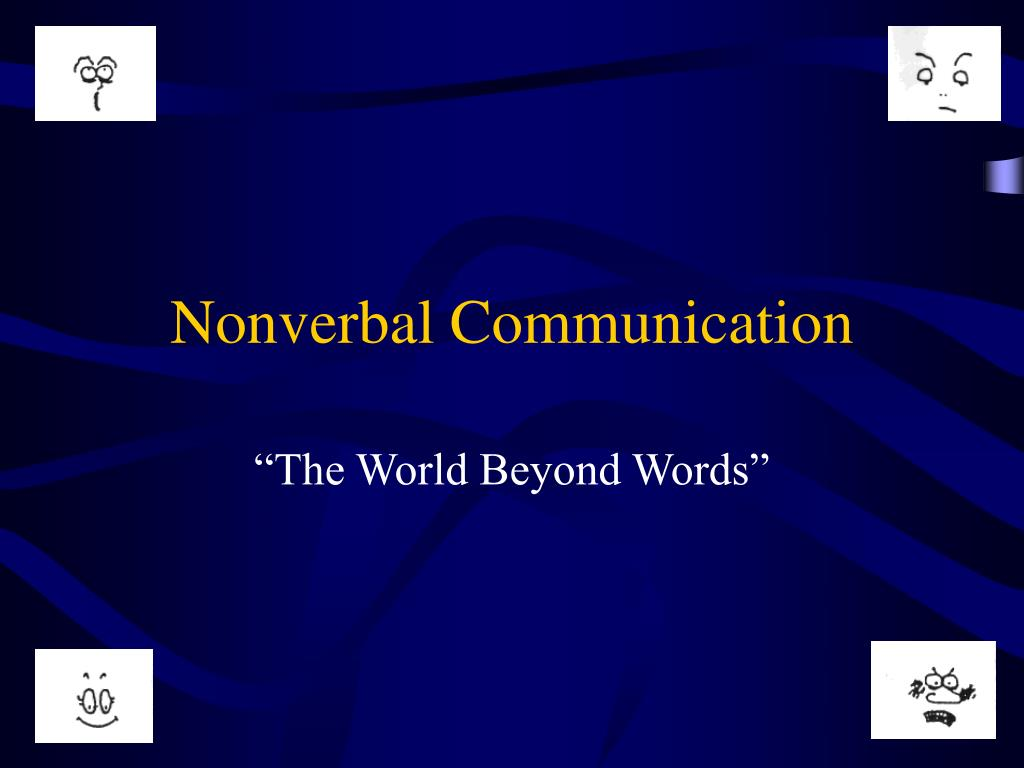nonverbal communication in the world of Blog - silentcommunicationorg is a blog, covering non verbal communication like body language, chronemics, design and more - nonverbal communication in wide definition.