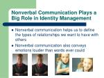 nonverbal communication plays a big role in identity management
