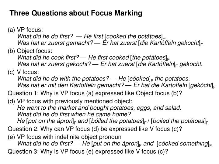 Three questions about focus marking
