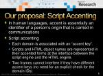 our proposal script accenting