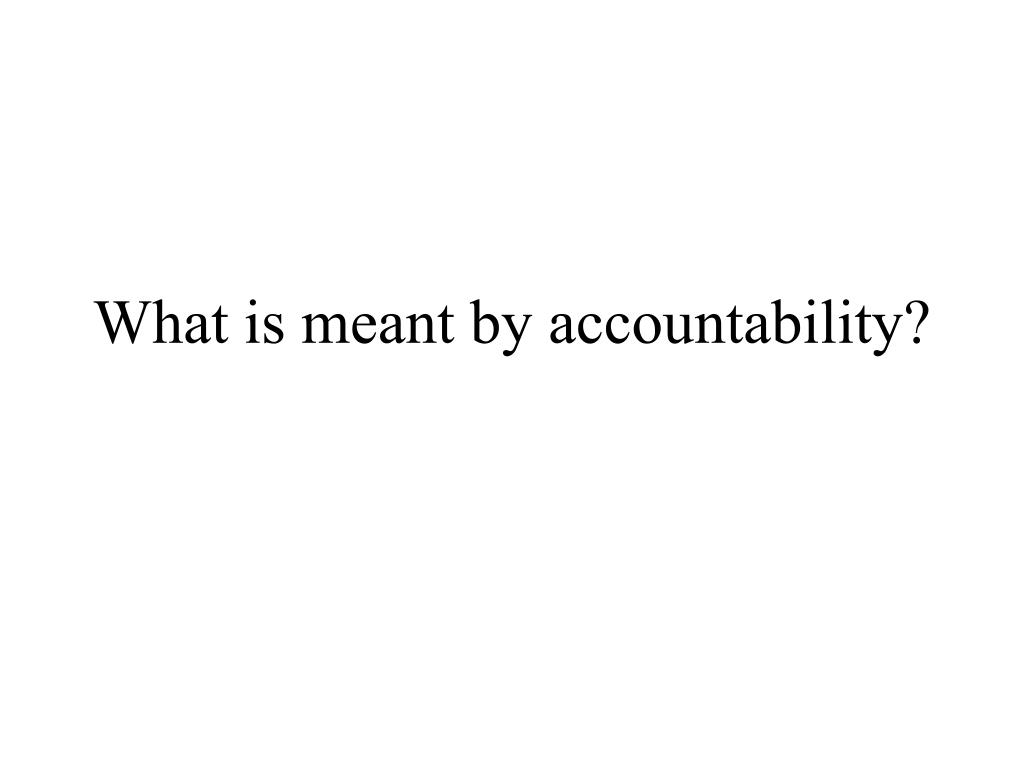 what is meant by accountability l.
