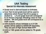 uaa testing special ed alternate assessment