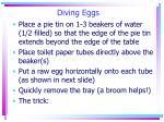 diving eggs