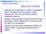 other activities egg drop contests
