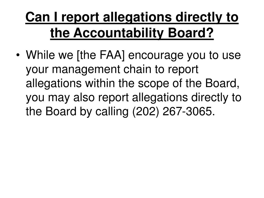 Can I report allegations directly to the Accountability Board?