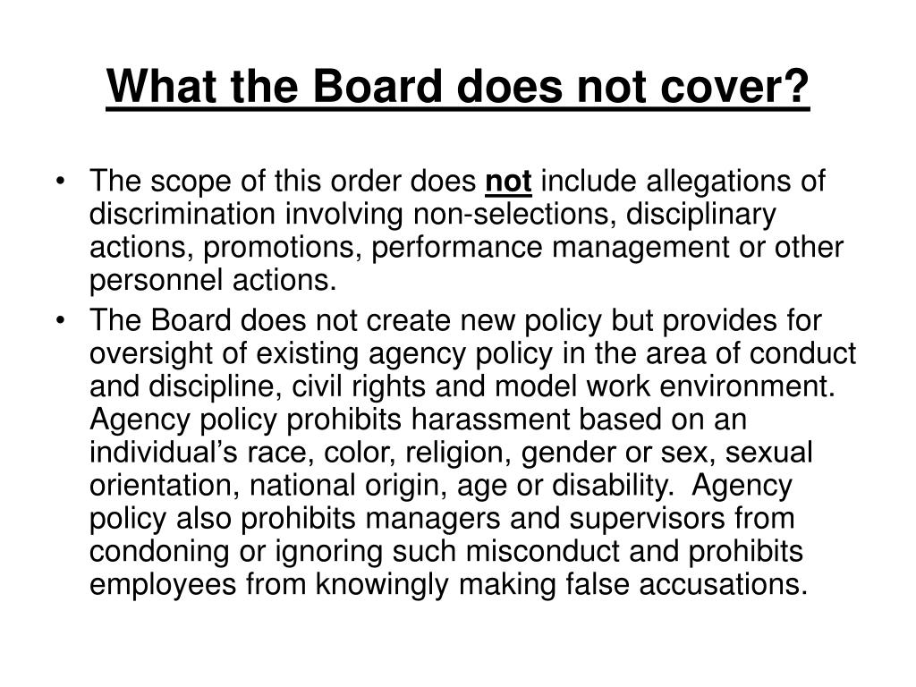 What the Board does not cover?