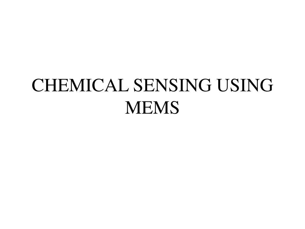 chemical sensing using mems l.