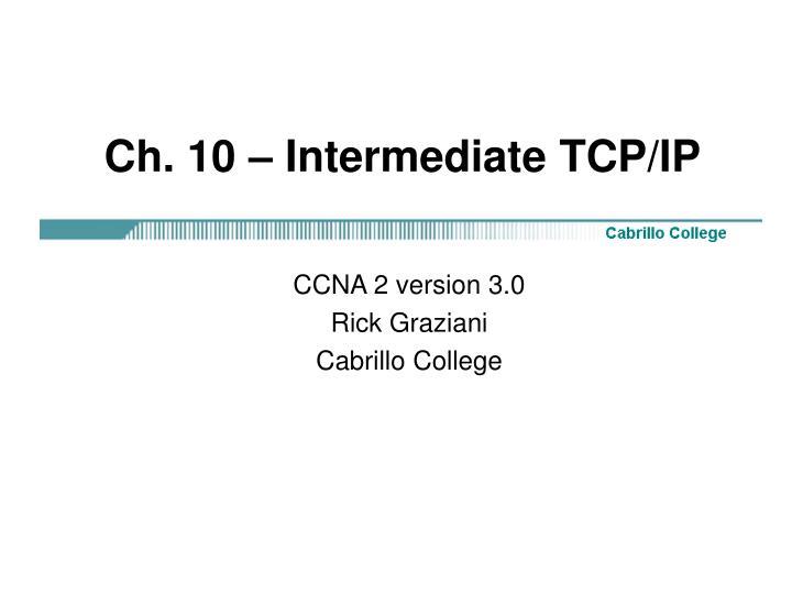 Ch 10 intermediate tcp ip
