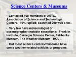 science centers museums