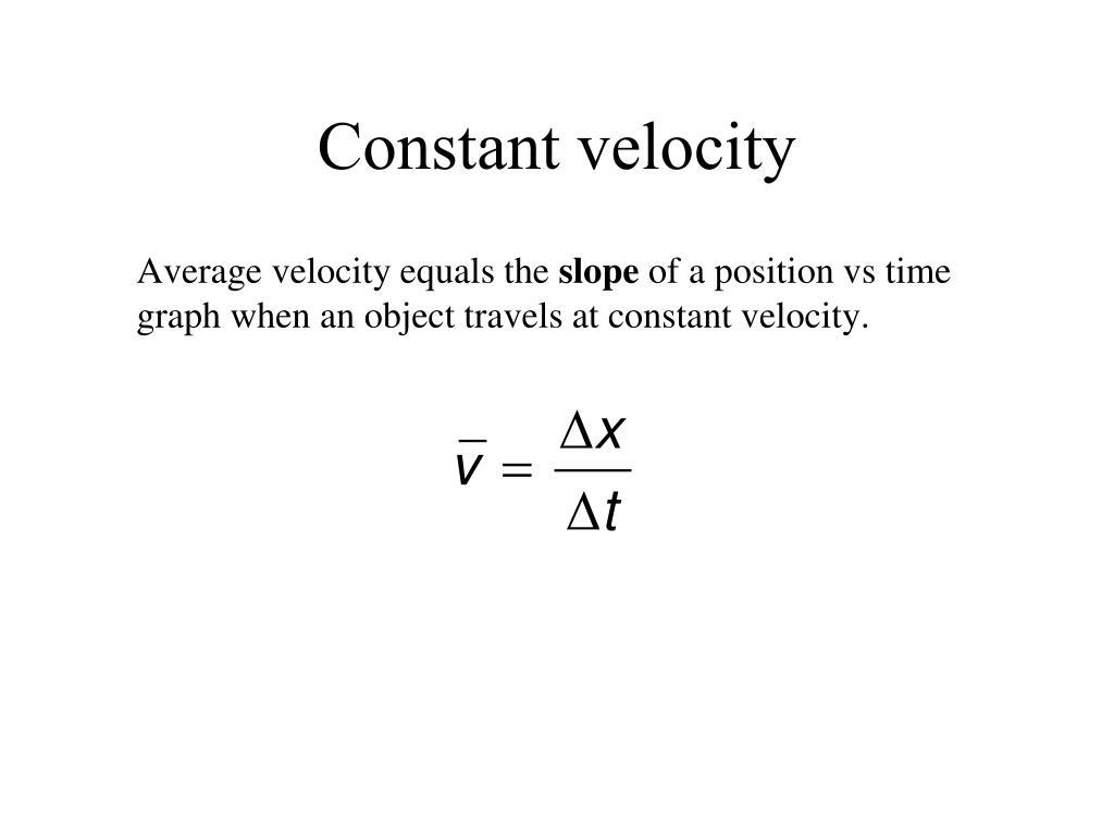 Constant velocity