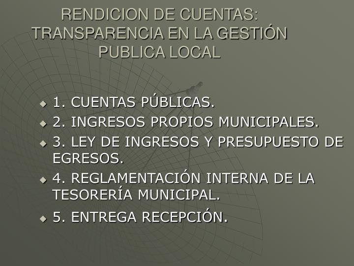 Rendicion de cuentas transparencia en la gesti n publica local