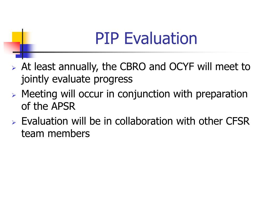 PIP Evaluation