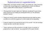 substructures or superelements