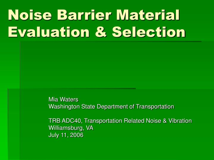 noise barrier material evaluation selection n.