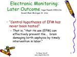 electronic monitoring later outcome nigel paneth 1993 clin invest med michigan st univ