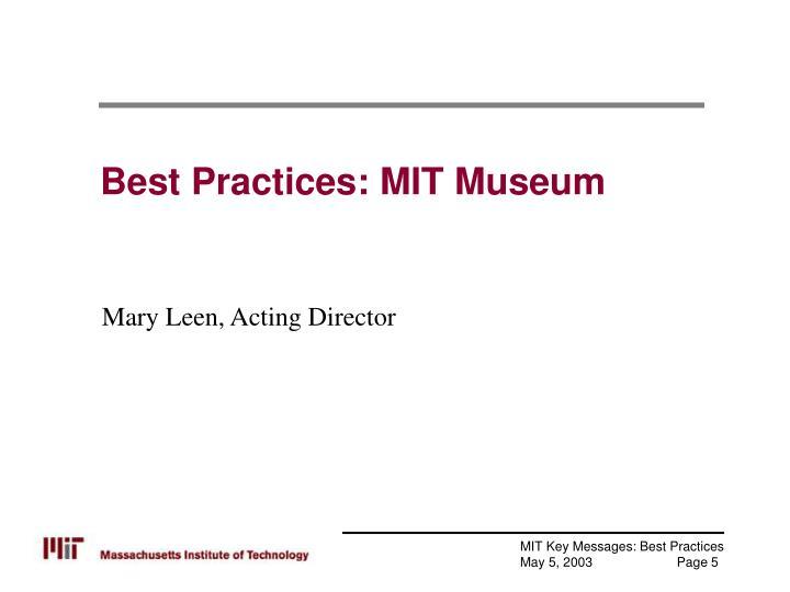 Best Practices: MIT Museum