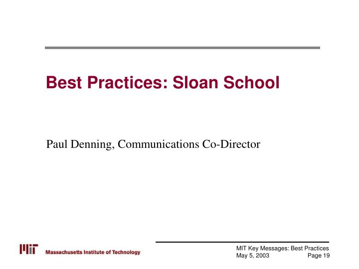 Best Practices: Sloan School