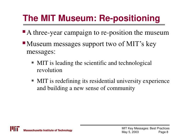 The MIT Museum: Re-positioning