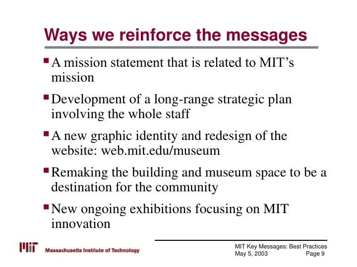 Ways we reinforce the messages