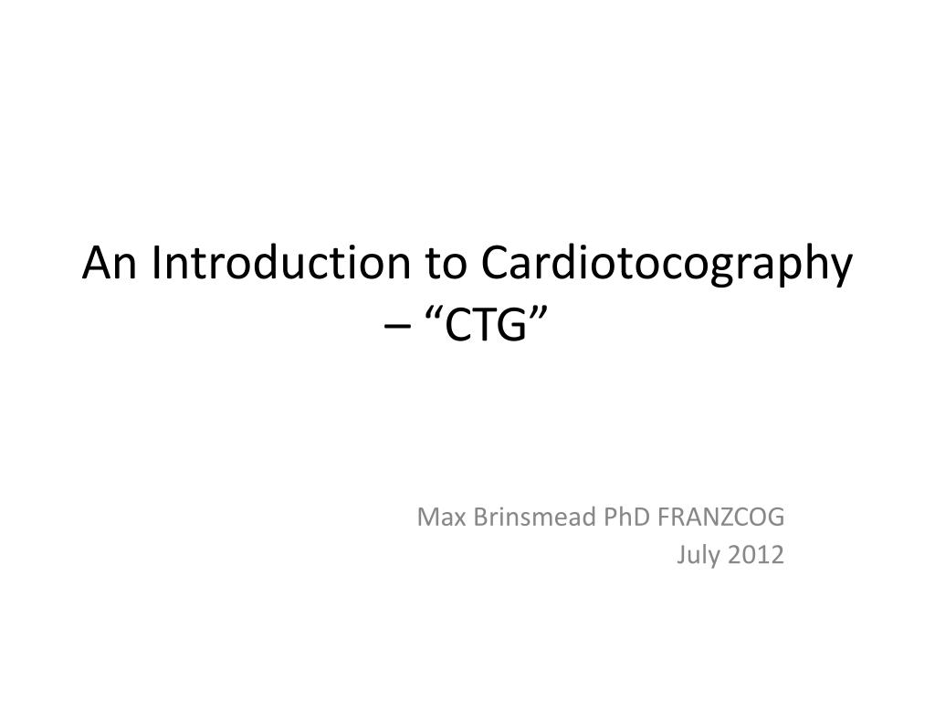 an introduction to cardiotocography ctg l.