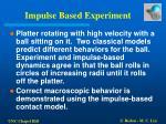 impulse based experiment